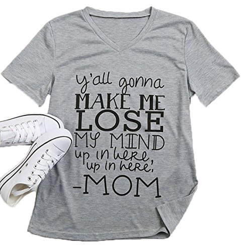 LAMOSKY Y'all Gonna Make Me Lose My Mind T-Shirt Women V-Neck Short Sleeve Tops Blouse (Yall Gonna Make Me Lose My Mind Shirt)