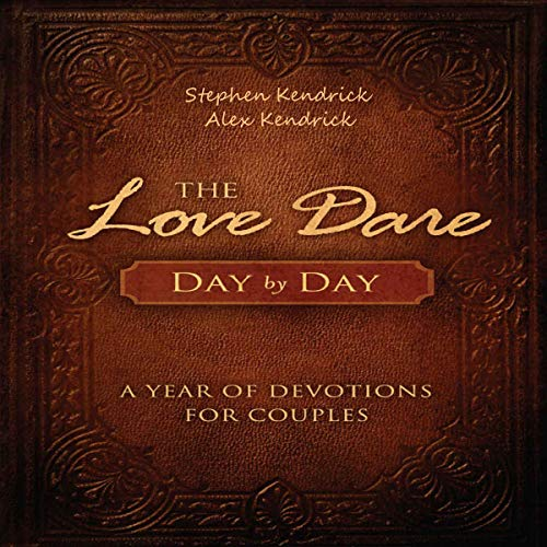 Pdf Self-Help The Love Dare Day by Day: A Year of Devotions for Couples