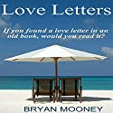Love Letters Audiobook by Bryan Mooney Narrated by Maria Hostage