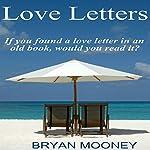 Love Letters | Bryan Mooney