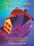 Home Education by Design, Stephanie Dean, 0929292499