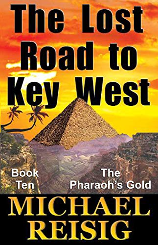 The Lost Road To Key West (The Road To Key West Book 10) (Best Time To Travel To Key West)
