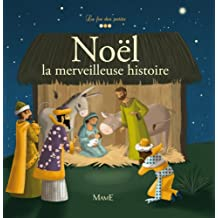 Noël - La merveilleuse histoire (La foi des petits) (French Edition)