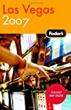 Las Vegas 2007, Fodor's Travel Publications, Inc. Staff, 1400017092