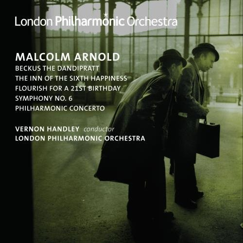 Arnold: Beckus the Dandipratt; The Inn of the Sixth Happiness; Flouish for a 21st Birthday; Symphony No. 6; Philharmonic Concerto by M. Arnold (2006-09-26)