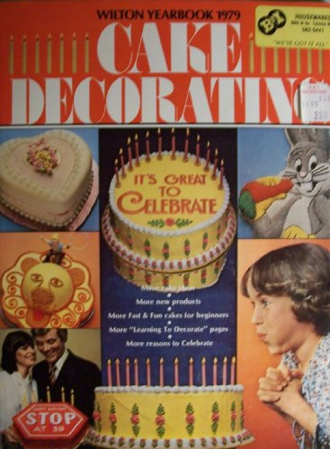 Wilton Cake Decorating Ideas (Wilton Yearbook of Cake Decorating 1979)
