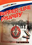 Border-Line Insanity, Tim Ramsden, 1425145310