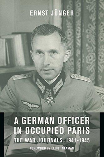 A German Officer in Occupied Paris – The War Journals, 1941–1945