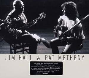 Jim Hall & Pat Metheny