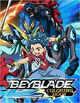 Beyblade Coloring Book 40 Fun Coloring Pages Featuring Your