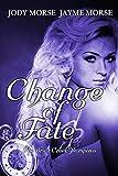 Change of Fate (The Briar Creek Vampires, Book 4)