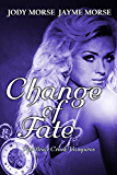 Change of Fate (The Briar Creek Vampires, Book 4)