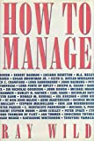 How to Manage, Wild, Ray, 0750619120
