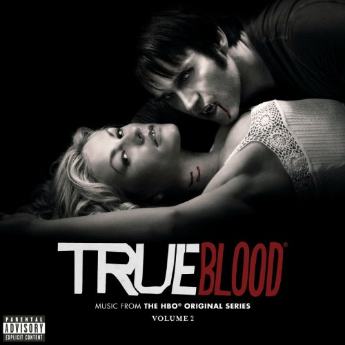 True Blood: Music From The HBO® Original Series Volume 2 (Deluxe) [Explicit]