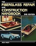 Fiberglass Repair and Construction Handbook
