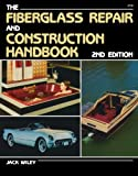 : Fiberglass Repair and Construction Handbook