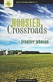 Hoosier Crossroads, Jennifer Johnson, 1602604967