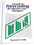 img - for Guide to Forecasting for Planners and Managers book / textbook / text book