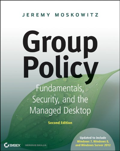 Group Policy: Fundamentals, Security, and the Managed Desktop Pdf