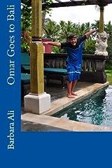 Omar Goes to Bali (Omar's Adventures) Paperback