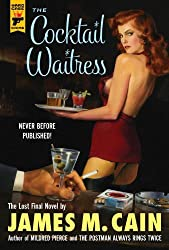 The Cocktail Waitress (Hard Case Crime Book 109)