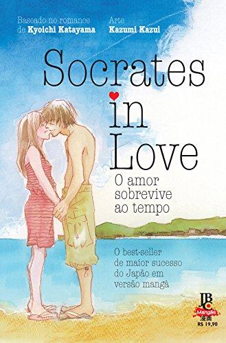 Socrates in Love. O Amor Sobrevive ao Tempo