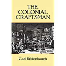 The Colonial Craftsman