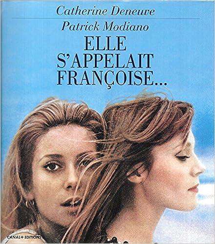 Elle s'appelait Françoise.