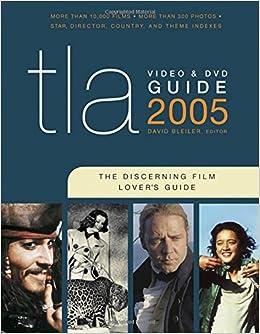 TLA Video & DVD Guide 2005: The Discerning Film Lover's