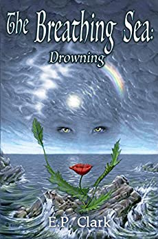 The Breathing Sea II: Drowning (The Zemnian Series Book 4) by [Clark, E.P.]