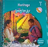 img - for Imagine It! Heritage Level 5, Unit 1 (California Teacher's Edition) book / textbook / text book