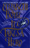 It Takes a Hero by Elizabeth Boyle front cover