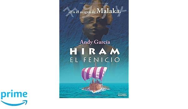 Hiram el fenicio (Spanish Edition): Andy García: 9788494783272: Amazon.com: Books