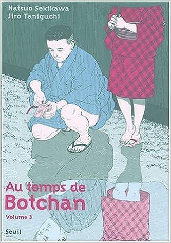 Google livres télécharger le format epub Au temps de Botchan, Tome 3 : La Danseuse de l'automne de Jiro Taniguchi ,Natsuo Sekikawa,Sophie Refle (Traduction) ( 1 octobre 2004 ) PDF