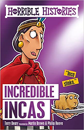 Incredible Incas Horrible Histories Amazoncouk Terry Deary