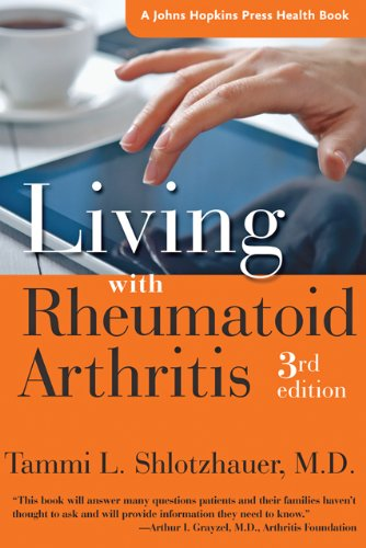 Living with Rheumatoid Arthritis (A Johns Hopkins Press Health Book) (Best Cities For Arthritis Sufferers)