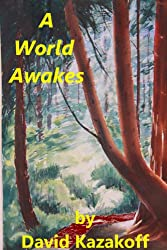 A World Awakes