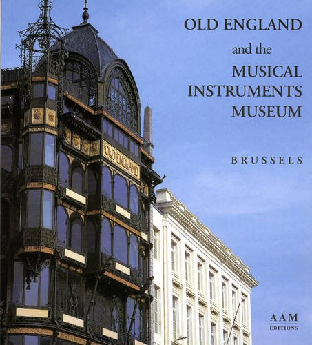 Old England and the Musical Instruments Museum