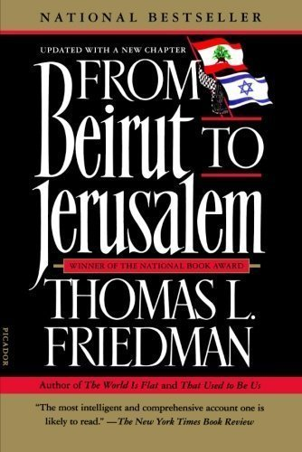 From Beirut to Jerusalem Revised Edition by Friedman, Thomas L. published by Picador (2012)