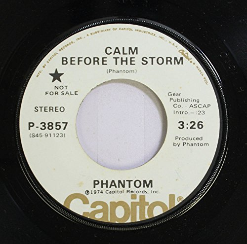 (Phantom 45 RPM Calm Before The Storm / Black Magic White Magic)