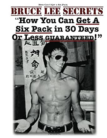 How Can I Get a Six Pack | Bruce Lee Secrets How To Get a Six Pack ...
