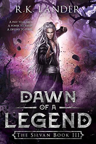 Dawn of a Legend: The Silvan Book III