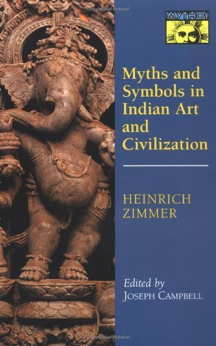 Myths and Symbols in Indian Art and Civilization by Heinrich Robert Zimmer (1972-05-01)