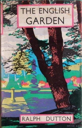 The English garden (The British heritage series)