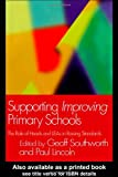 Supporting Improving Primary Schools : The Role of Schools and LEAs in Raising Standards, , 0750710152