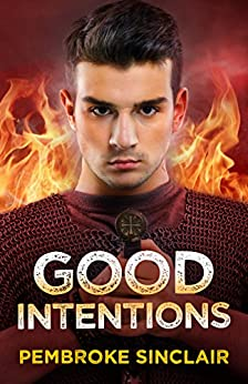 Good Intentions (The Road to Salvation Book 3) by [Sinclair, Pembroke]
