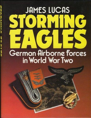 Storming Eagles, German Airborne Forces in World War (Eagle Force Motor)