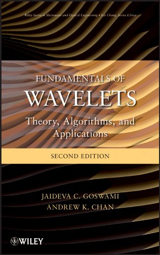 Download Fundamentals of Wavelets: Theory, Algorithms, and Applications (Wiley Series in Microwave and Optical Engineering) Pdf