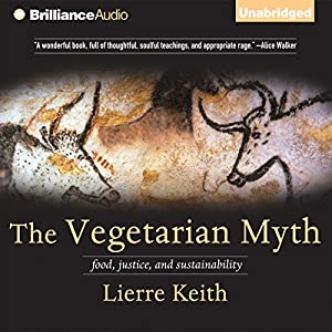 The Vegetarian Myth Hörbuch