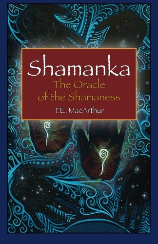 Download Shamanka: Oracle of the Shamaness pdf